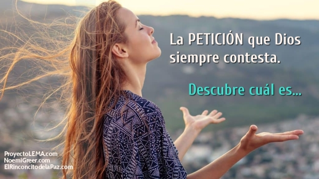 This image has an empty alt attribute; its file name is la-peticion-que-dios-siempre-contesta-2.jpg